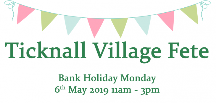 Ticknall Village Fete - 6th May 2019